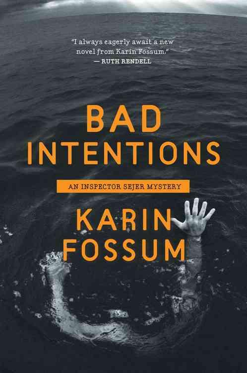 Bad Intentions By Fossum, Karin/ Barslund, Charlotte (TRN)