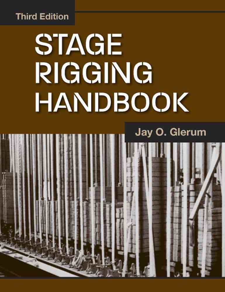 Stage Rigging Handbook By Glerum, Jay O.